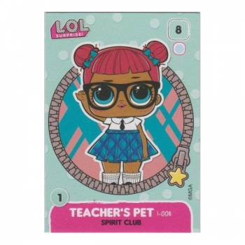 L.O.L. Surprise! Single Card : 008 TEACHER'S PET (SPIRIT CLUB)