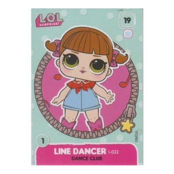 L.O.L. Surprise! Single Card : 019 LINE DANCER (DANCE CLUB)