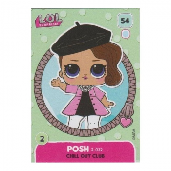 L.O.L. Surprise! Single Card : 054 POSH (CHILL OUT CLUB)
