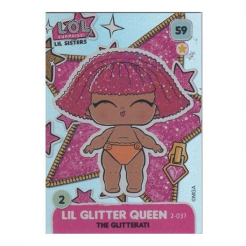 L.O.L. Surprise! Single Card : 059 LIL GLITTER QUEEN (THE GLITTERATI)