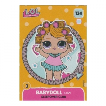 L.O.L. Surprise! Single Card : 134 BABYDOLL (SLEEPOVER CLUB)