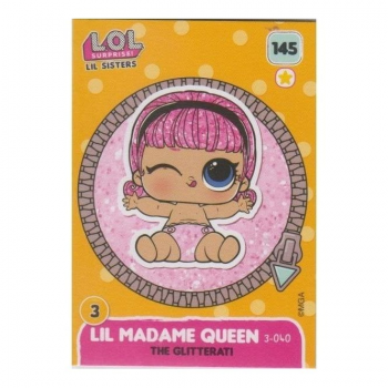 L.O.L. Surprise! Single Card : 145 LIL MADAME QUEEN (THE GLITTERATI)