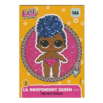 L.O.L. Surprise! Single Card : 146 LIL INDEPENDENT QUEEN (THE GLITTERATI)