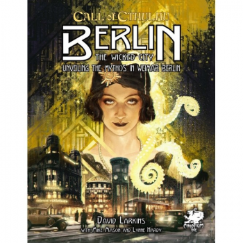 Call of Cthulhu: Berlin the Wicked City