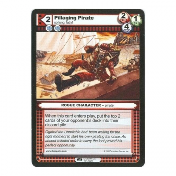 The Spoils card 1st Edition Part I (ROGUE) - Pillaging Pirate