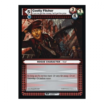 The Spoils card 1st Edition Part I (ROGUE) - Costly Filcher