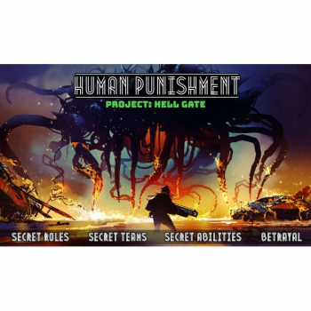 Human Punishment: Project: Hell Gate